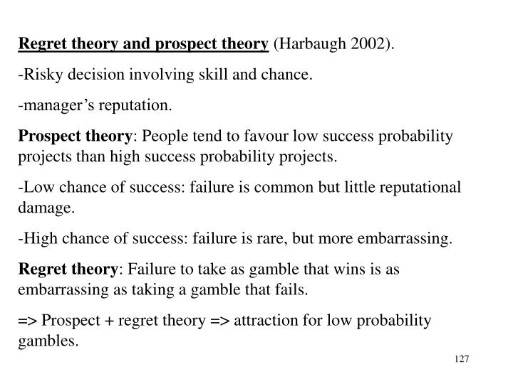 Regret theory and prospect theory