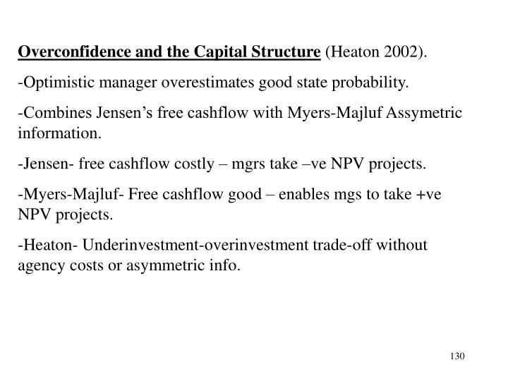 Overconfidence and the Capital Structure