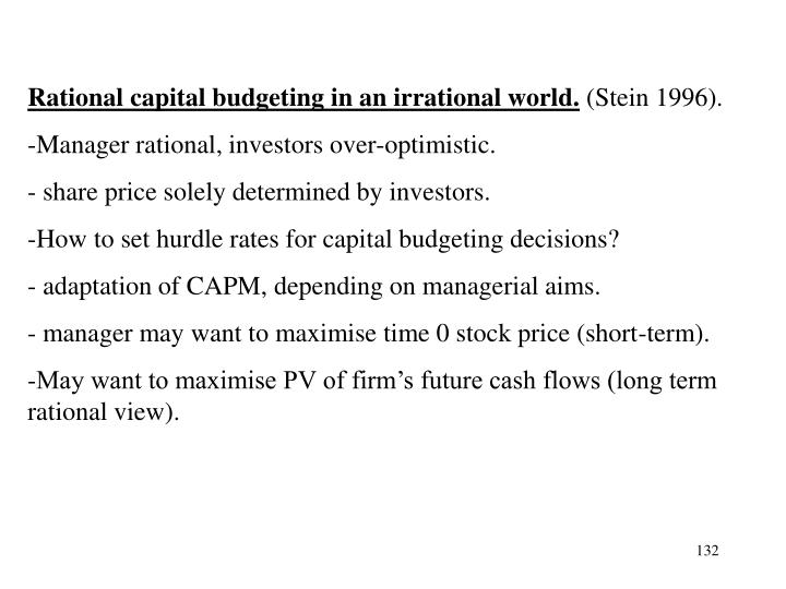 Rational capital budgeting in an irrational world.