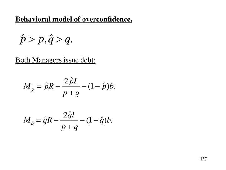 Behavioral model of overconfidence.