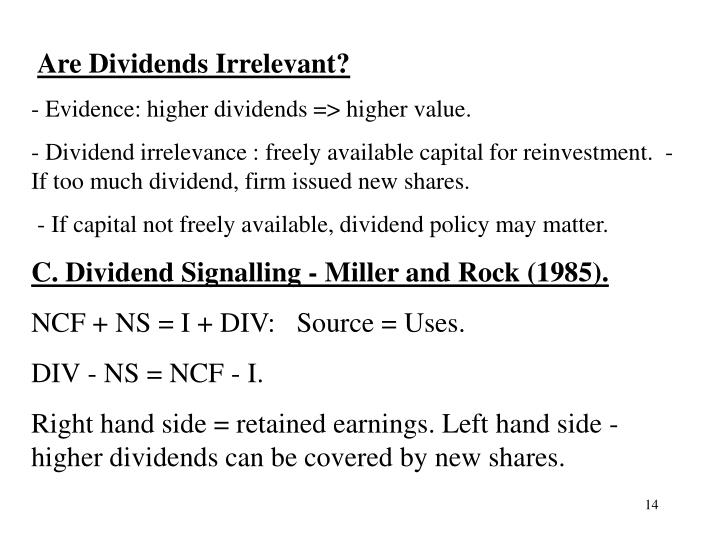 Are Dividends Irrelevant?