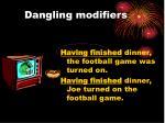 dangling modifiers1