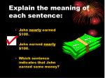 explain the meaning of each sentence1