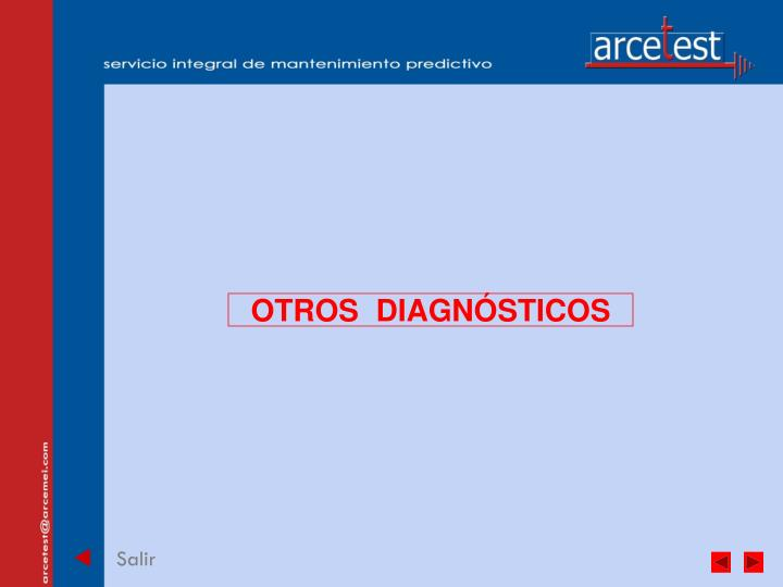 OTROS  DIAGNÓSTICOS