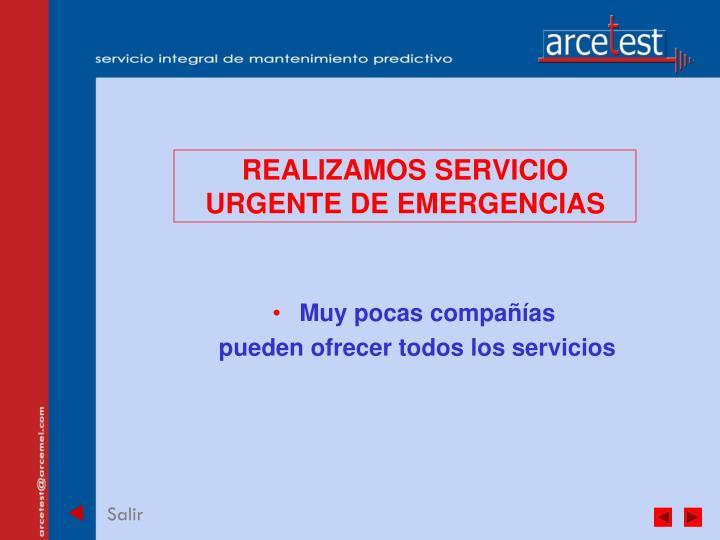 REALIZAMOS SERVICIO URGENTE DE EMERGENCIAS