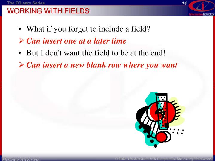 WORKING WITH FIELDS