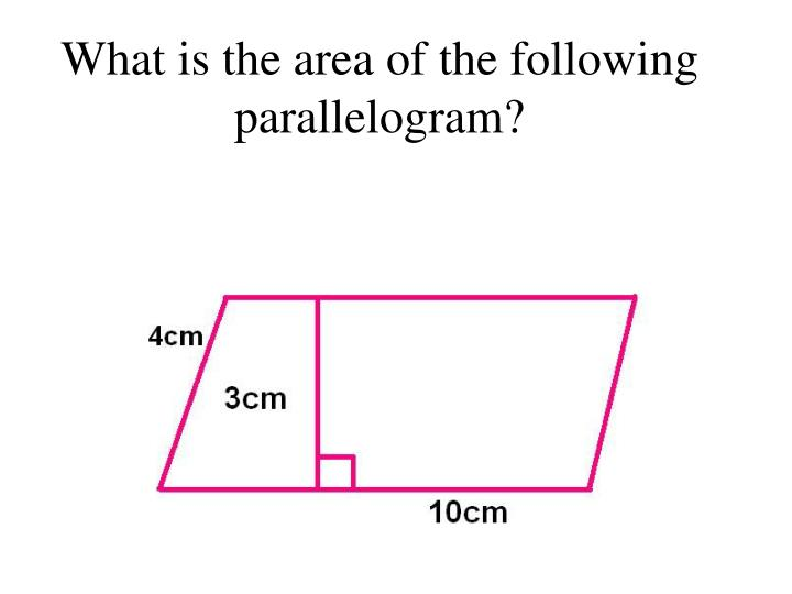 What is the area of the following parallelogram?
