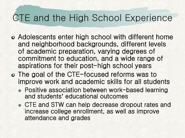 CTE and the High School Experience