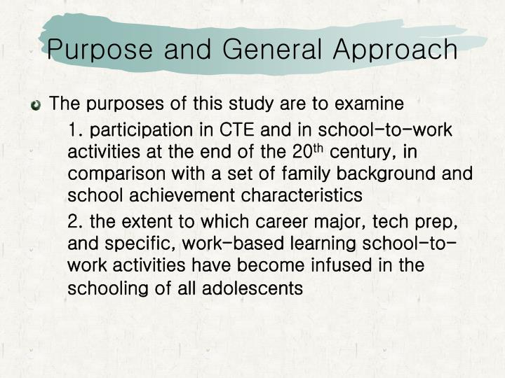 Purpose and general approach