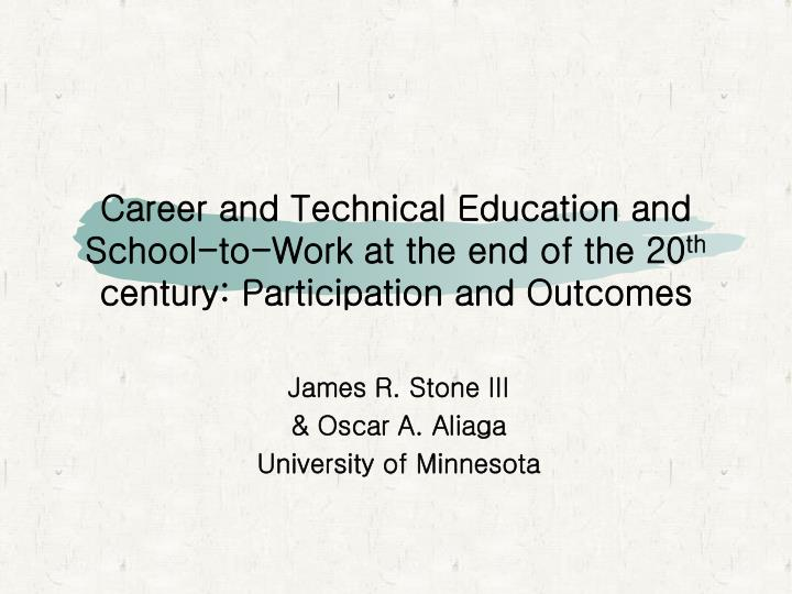 Career and Technical Education and School-to-Work at the end of the 20