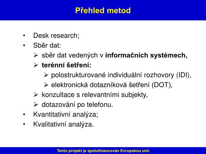 Desk research;