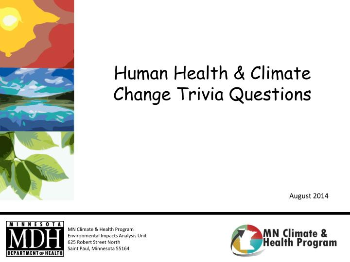 Human health climate change trivia questions
