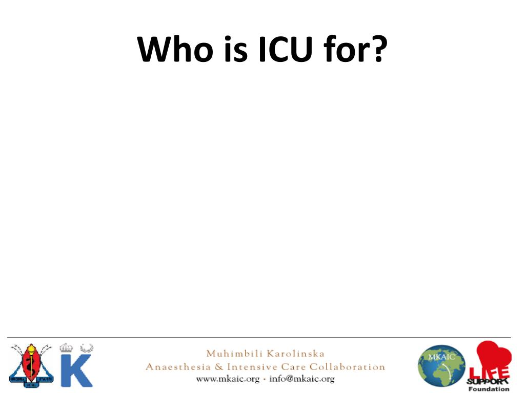 PPT - What is good intensive care? PowerPoint Presentation