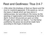 rest and godliness titus 3 4 7