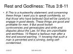 rest and godliness titus 3 8 11