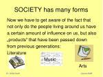 society has many forms