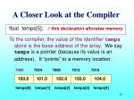 a closer look at the compiler