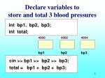 declare variables to store and total 3 blood pressures