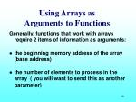 using arrays as arguments to functions