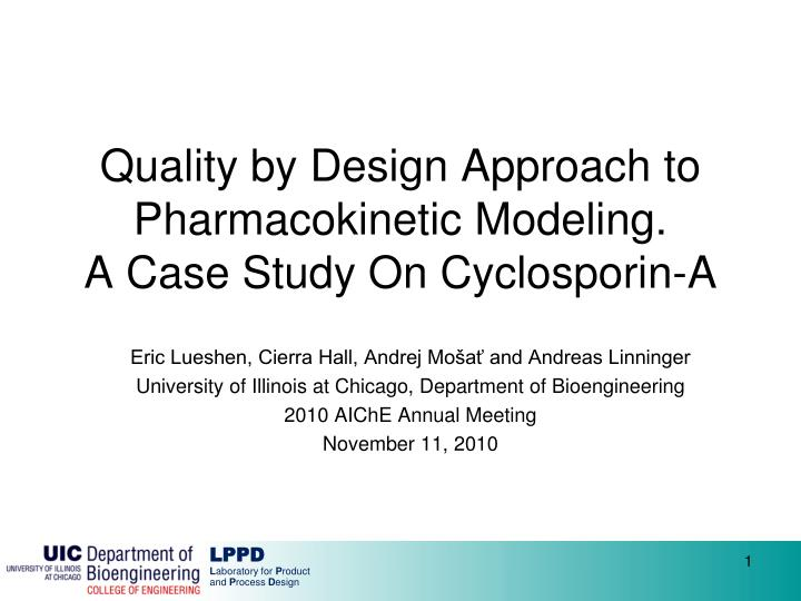 quality by design approach to pharmacokinetic modeling a case study on cyclosporin a n.