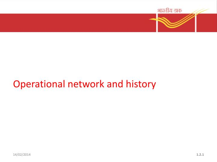 operational network and history n.