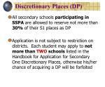 discretionary places dp