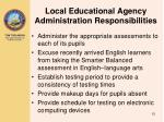 local educational agency administration responsibilities