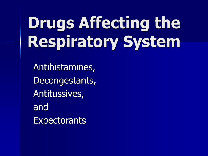 drugs affecting the respiratory system n.
