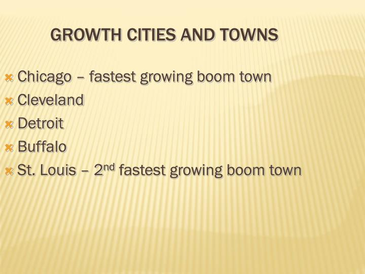 Growth Cities and Towns