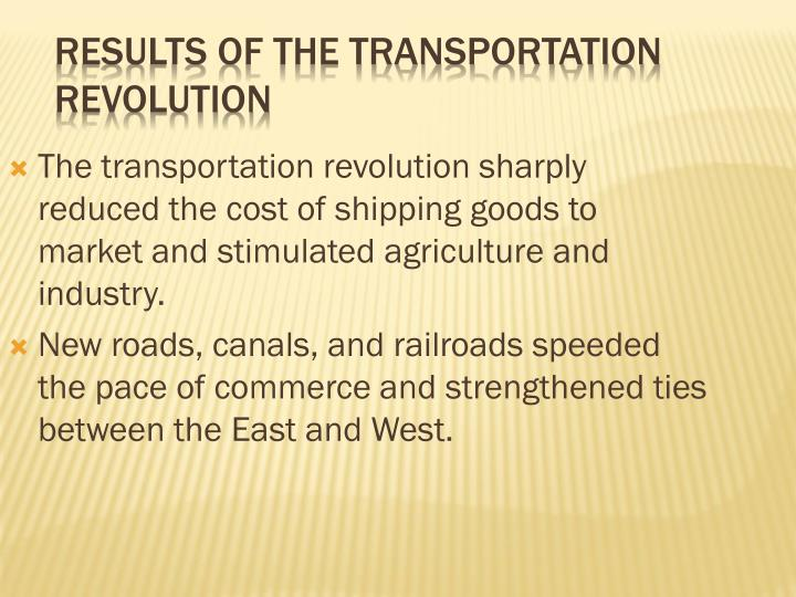 Results of the Transportation revolution
