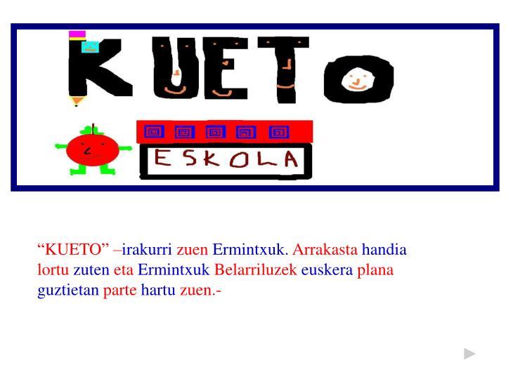 """""""KUETO"""" –"""