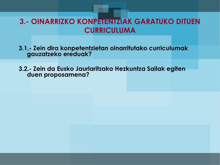 3.- OINARRIZKO KONPETENTZIAK GARATUKO DITUEN CURRICULUMA