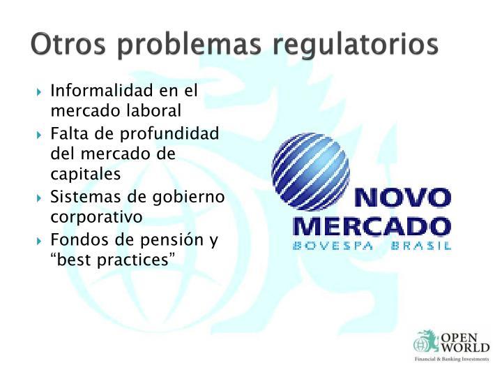 Otros problemas regulatorios