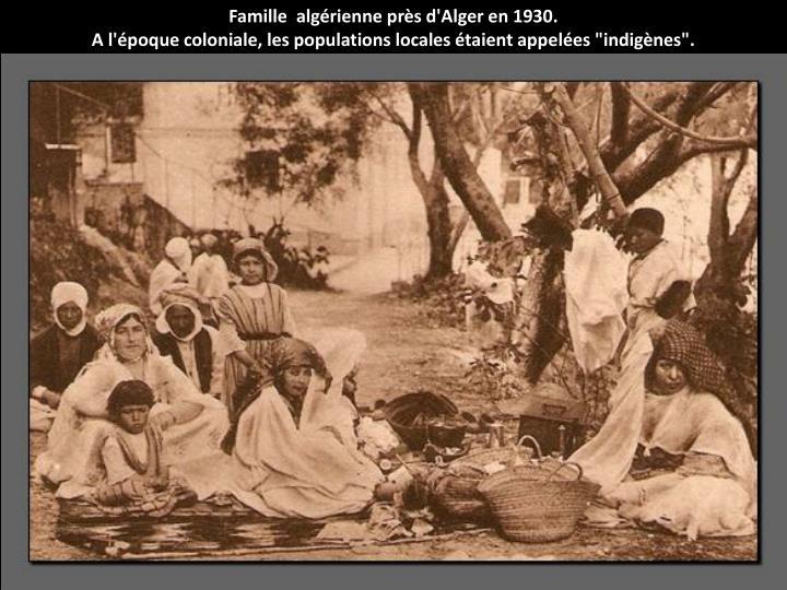 Famille  algérienne près d'Alger en 1930.