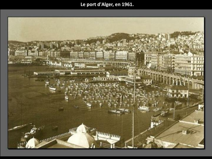 Le port d'Alger, en 1961.