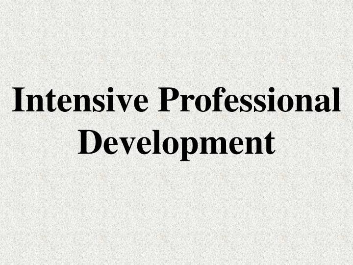 Intensive Professional Development