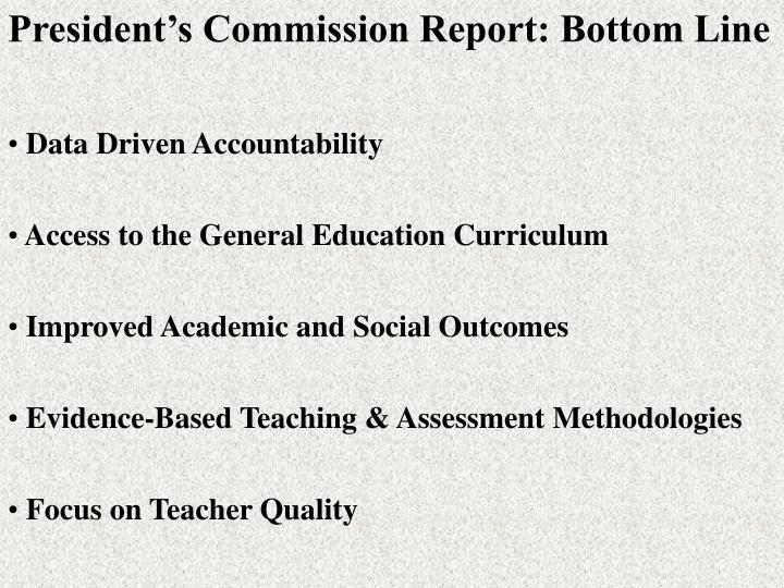 President's Commission Report: Bottom Line