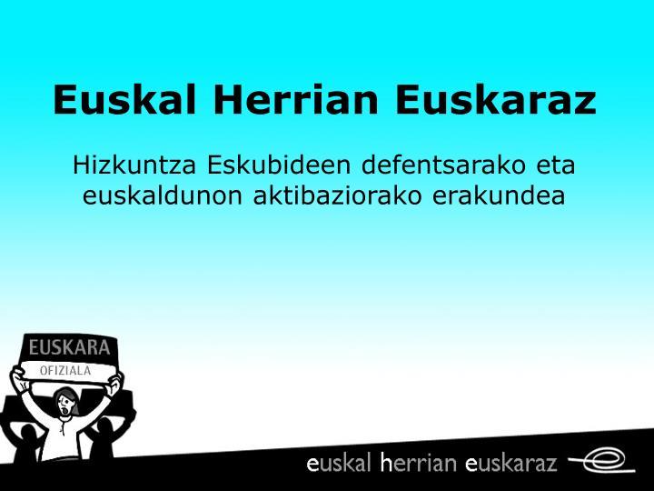 Euskal Herrian Euskaraz