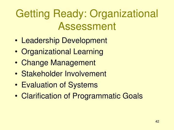 Getting Ready: Organizational Assessment