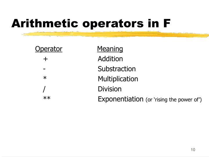 Arithmetic operators in F