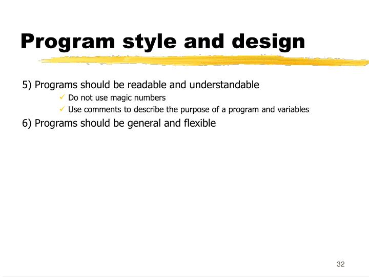 Program style and design