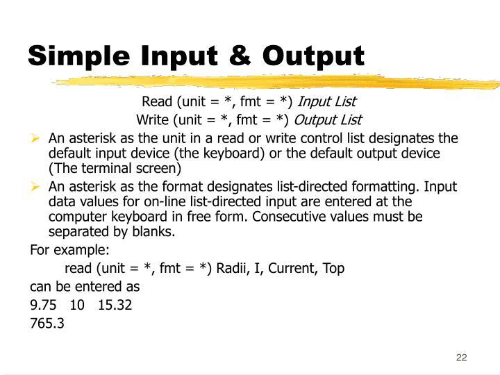 Simple Input & Output
