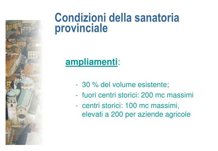 Condizioni della sanatoria provinciale
