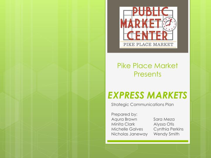 pike place market presents express markets n.