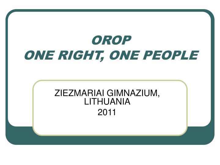 orop one right one people n.