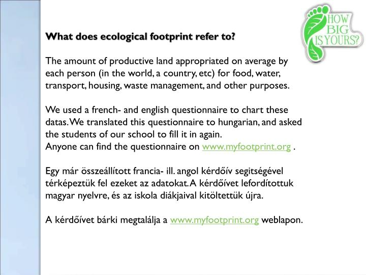 What does ecological footprint refer to?