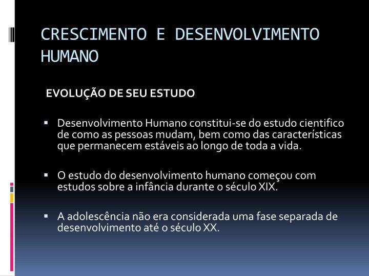 CRESCIMENTO E DESENVOLVIMENTO HUMANO