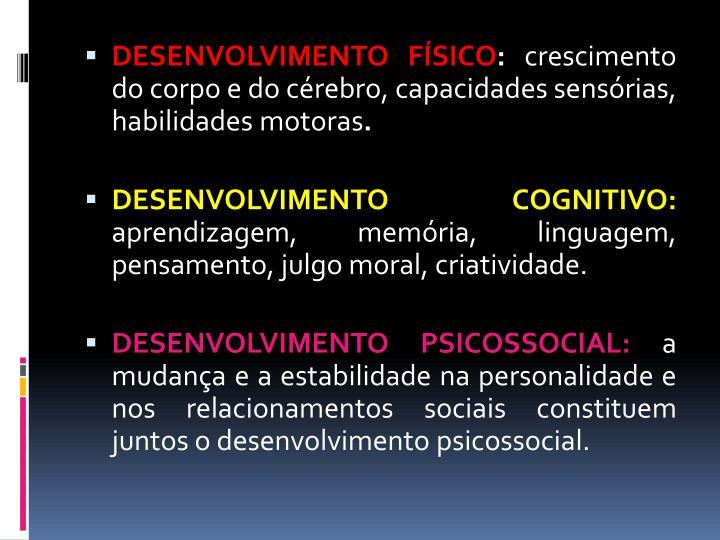 DESENVOLVIMENTO FÍSICO