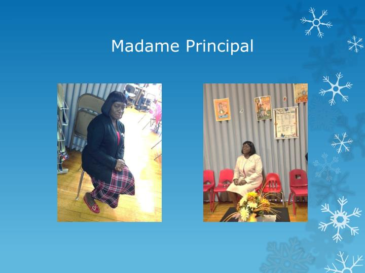 Madame Principal