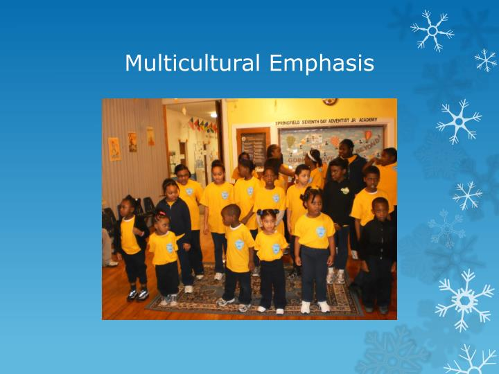 Multicultural Emphasis